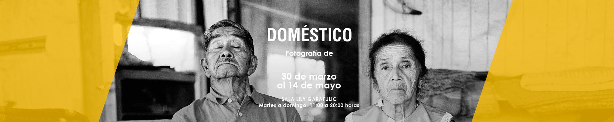 Doméstico. Fotografía de Guillermo González