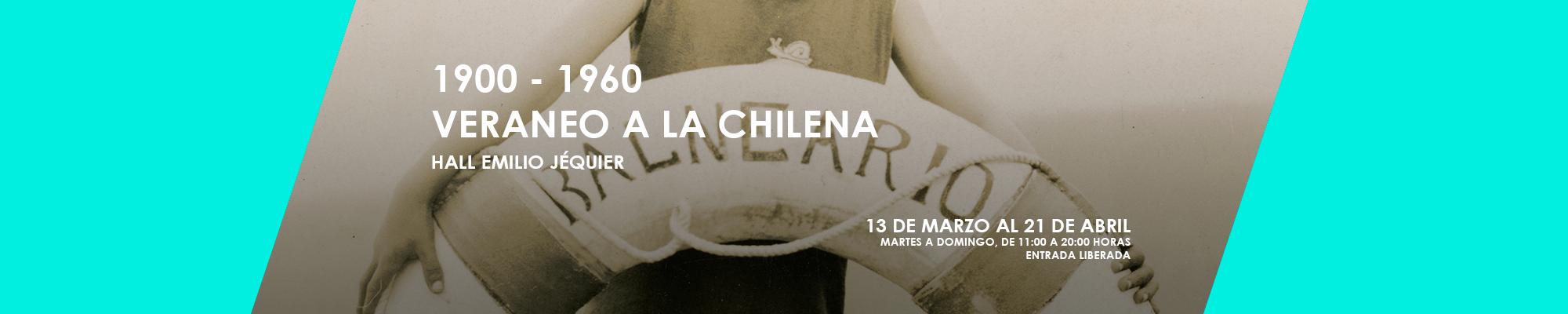 1900-1960, veraneo a la chilena