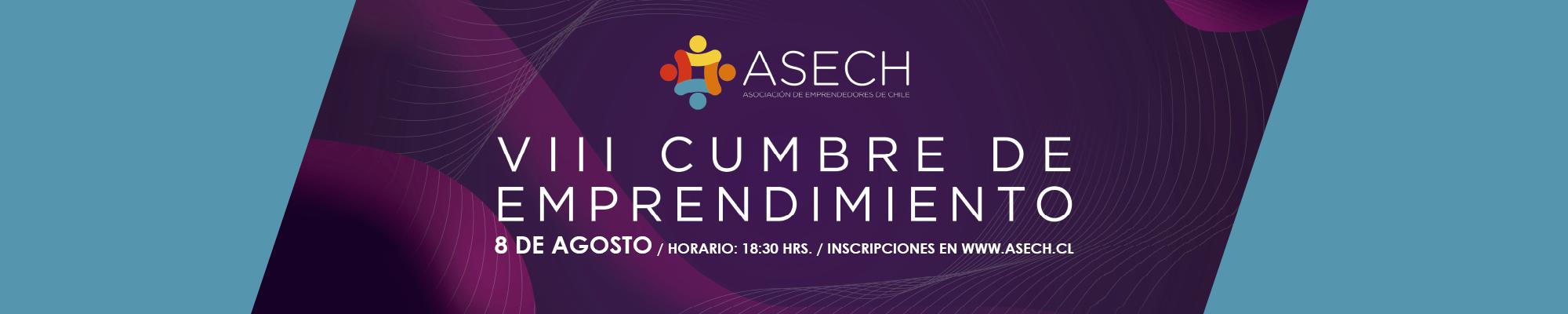 VII Cumbre de Emprendedores ASECH